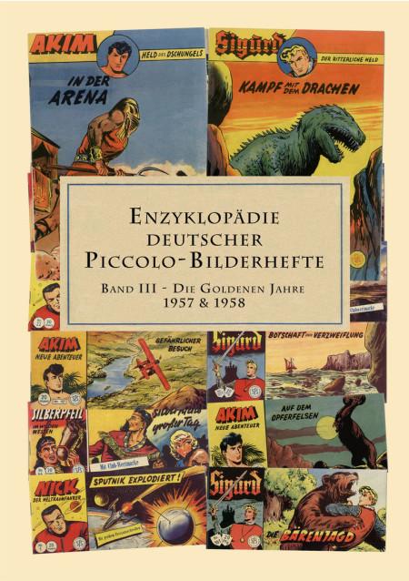 Enzyklopädie Deutscher Piccolo-Bilderhefte Band 3 - Die Goldenen Jahre 1957 & 1958